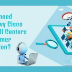 Cisco Based Call Centers
